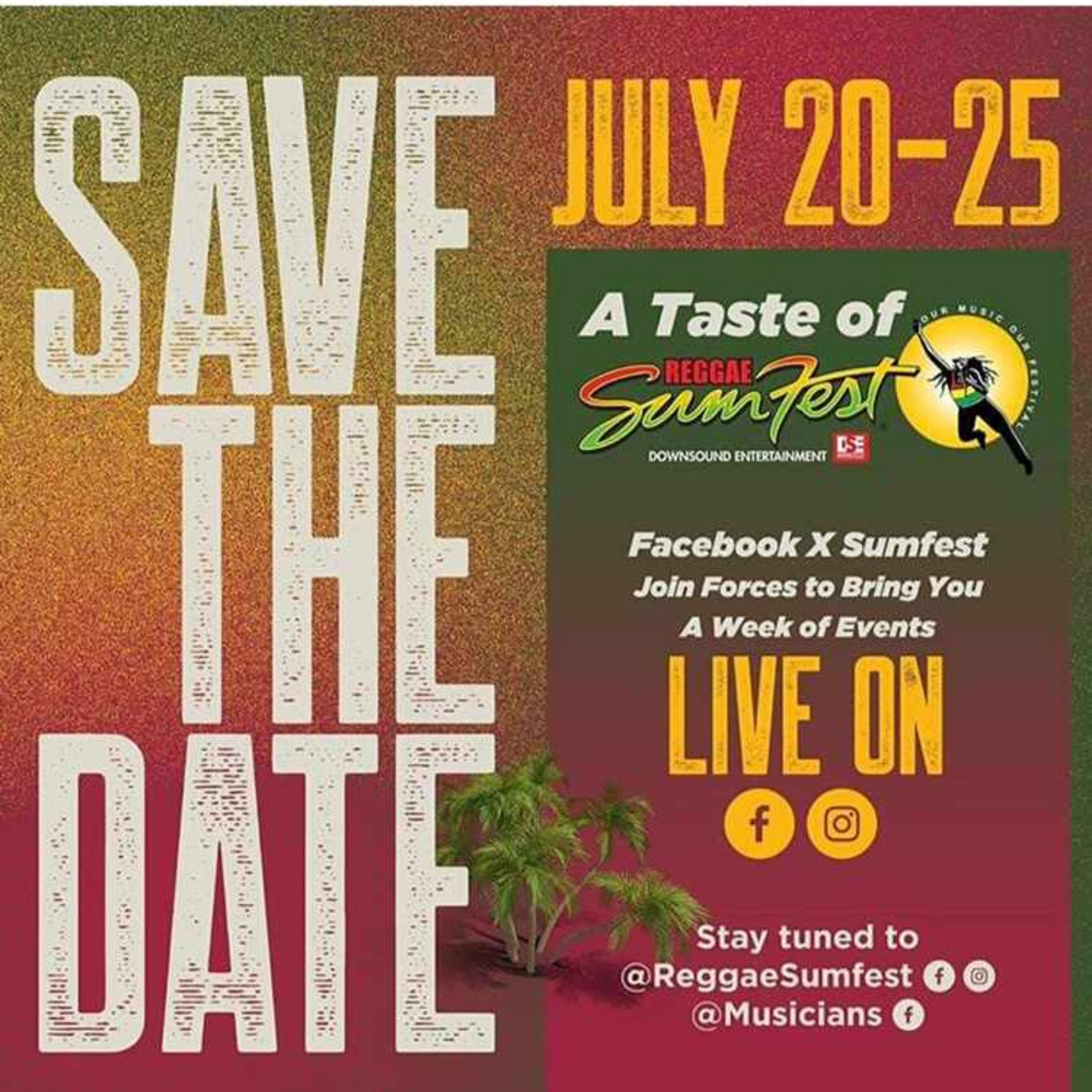 "Reggae Sumfest Live on Instergram and Facebook ""The show must go on"""