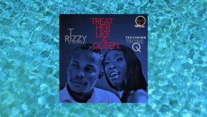 T Rizzy D Covenant ft. Troxie Q- Treat Her Like a Queen (Official Audio)- Top M Records